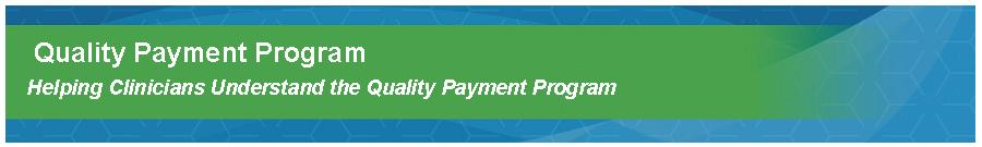 Quality Payment Program
